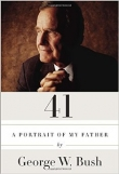 Книга 41. A portrait of my father автора George W. Bush