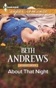 Книга About that Night автора Beth Andrews