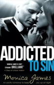 Книга Addicted to Sin автора Monica James