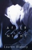 Книга After This Night автора Lauren Blakely
