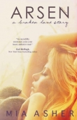 Книга Arsen: a broken love story автора Mia Asher