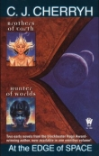 Книга At the Edge of Space (Brothers of Worlds; Hunter of Worlds) автора C. J. Cherryh