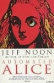 Книга Автоматическая Алиса автора Джефф Нун