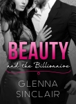 Книга BEAUTY and the BILLIONAIRE автора Glenna Sinclair