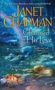 Книга Charmed by His Love автора Джанет Чапмен