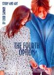Книга Четвёртый вариант (СИ) автора Chibi Sanmin