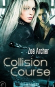 Книга Collision Course автора Zoë Archer
