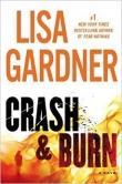 Книга Crash & Burn автора Lisa Gardner