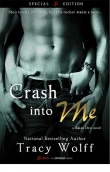 Книга Crash Into Me автора Tracy Wolff