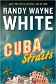 Книга Cuba Straits автора Randy Wayne White