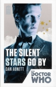 Книга Doctor Who- The Silent Stars Go By автора Dan Abnett