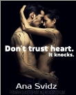 Книга Don't trust heart. It knocks. (СИ) автора Ana Svidz
