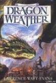 Книга Драконья погода автора Лоуренс Уотт-Эванс