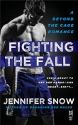 Книга Fighting the Fall автора Jennifer Snow