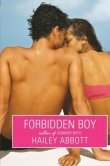 Книга Forbidden Boy автора Hailey Abbott