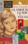 Книга Glamour Guide for Teens автора Betty Cornell's