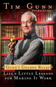 Книга Gunn's Golden Rules автора Tim Gunn