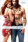 Книга Hold on tight автора Abbi Glines