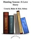 Книга Hunting Season- A Love Story  автора Blake Crouch