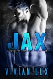 Книга JAX: A Rockstar Stepbrother Romance автора Vivian Lux