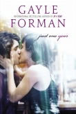 Книга Just One Year автора Gayle Forman