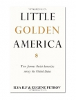 Книга Little Golden America автора Евгений Петров