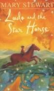 Книга Людо и его звездный конь автора Мэри Стюарт