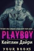 Книга Плейбой (ЛП) автора Кейтлин Дайри