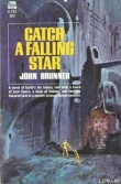 Книга Поймай падающую звезду автора Джон Браннер