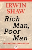 Книга Rich Man, Poor Man автора Irwin Shaw
