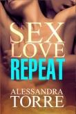Книга Sex Love Repeat автора Alessandra Torre