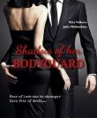 Книга  Shadow of her Bodyguard (СИ) автора Рита Волкова
