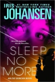 Книга Sleep No More  автора Iris Johansen