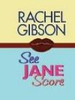 Книга Смотрите, Джейн забивает! автора Рэйчел Гибсон