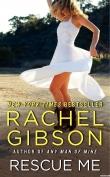 Книга Спаси меня (ЛП) автора Рэйчел Гибсон