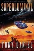 Книга Суперсвет(ЛП) автора Тони Дэниел
