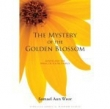 Книга Тайна золотого цветения автора Аун Веор Самаэль