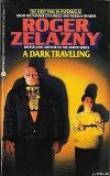 Книга Темное путешествие автора Роджер Джозеф Желязны