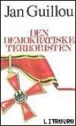 Книга Террорист-демократ автора Ян Гийу