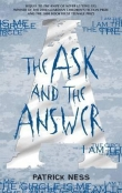 Книга The Ask and the Answer автора Patrick Ness