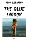 Книга The Blue Lagoon (СИ) автора Марк Довлатов
