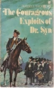 Книга The COURAGEOUS EXPLOITS OF DOCTOR SYN  автора Russell Thorndike