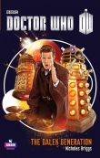 Книга The Dalek generation автора Nicholas Briggs
