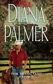 Книга The Reluctunt father автора Diana Palmer