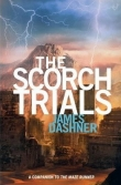 Книга The Scorch Trials автора James Dashner
