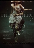 Книга The Unbecoming of Mara Dyer автора Michelle Hodkin