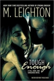 Книга Tough Enough автора M. Leighton