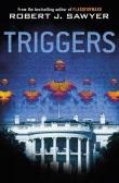 Книга Триггеры (ЛП) автора Роберт Джеймс Сойер