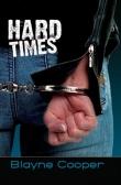Книга Тяжелые времена (ЛП) автора Блейн Купер