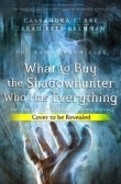 Книга What to Buy the Shadowhunter Who Has Everything? автора Cassandra Clare